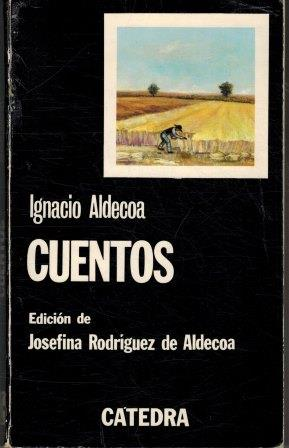 Portada CUENTOS - IGNACIO ALDECOA - CATEDRA