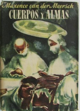 Portada CUERPOS Y ALMAS - MAXENCE VAN DER MEERSH - LAURO