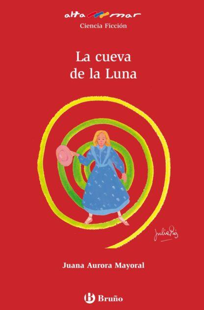 Portada CUEVA DE LA LUNA  -   JUANA AURORA MAYORAL - BRUÑO