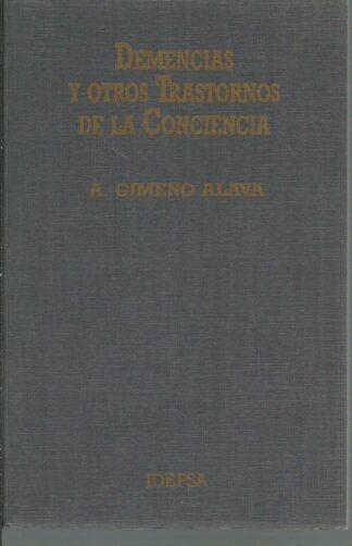 Portada DEMENCIA Y OTROS TRANSTORNOS DE LA CONCIENCIA - A GIMENEO ALAVA - IDEPSA