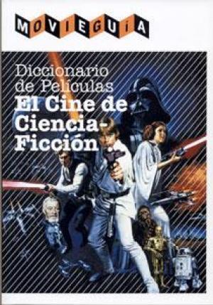 Portada DICCIONARIO DE PELICULAS: EL CINE DE CIENCIA FICCION - RAMON ALFONSO CAYON -