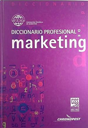 Portada DICCIONARIO PROFESIONAL DE MARKETING - VV.AA. - CISS