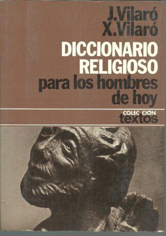 Portada DICCIONARIO RELIGIOSO PARA LOS HOMBRES DE HOY - J. VILARO / X. VILARO - PLANETA