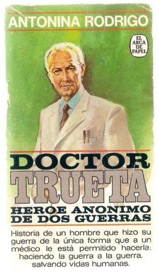 Portada DOCTOR TRUETA - ANTONINA RODRIGO - PLAZA Y JANES