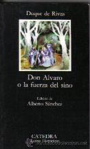 Portada DON ALVARO O LA FUERZA DEL SINO  - DUQUE DE RIVAS - CATEDRA