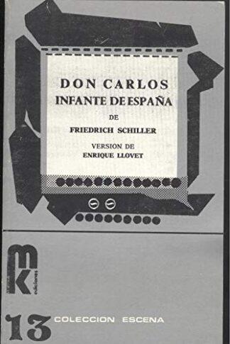 Portada DON CARLOS. INFANTE DE ESPAÑA - FRIEDRICH SCHILLER - EDICIONES MK