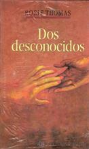 Portada DOS DESCONOCIDOS - ROSIE THOMAS - CIRCULO DE LECTORES