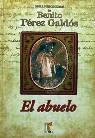 Portada EL ABUELO - BENITO PEREZ GALDOS - RUEDA