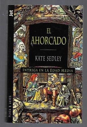 Portada EL AHORCADO - KATE SEDLEY - PLAZA Y JANES