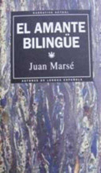 Portada EL AMANTE BILINGUE - JUAN MARSE - RBA