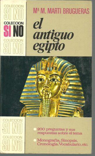 Portada EL ANTIGUO EGIPTO - Mª M. MARTI BRUGUERAS - BRUGUERA