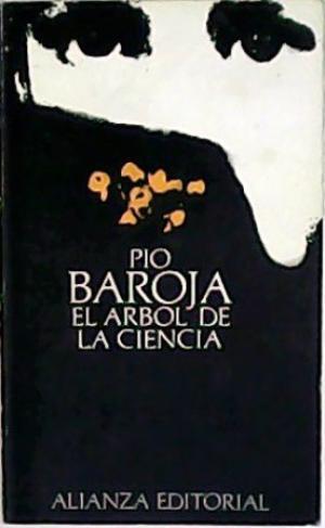 Portada EL ARBOL DE LA CIENCIA - PIO BAROJA - ALIANZA