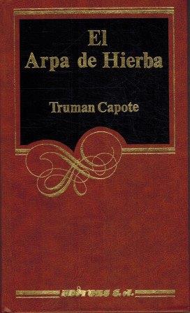 Portada EL ARPA DE HIERBA - TRUMAN CAPOTE - ARGOS VERGARA