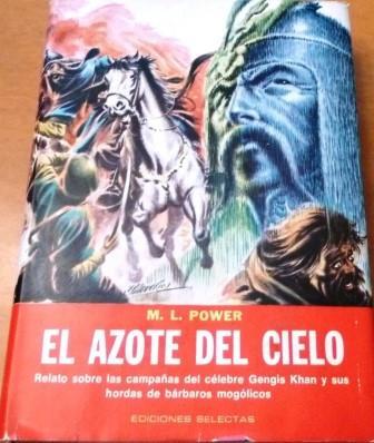 Portada EL AZOTE DEL CIELO - M L POWER - EDICIONES SELECTAS