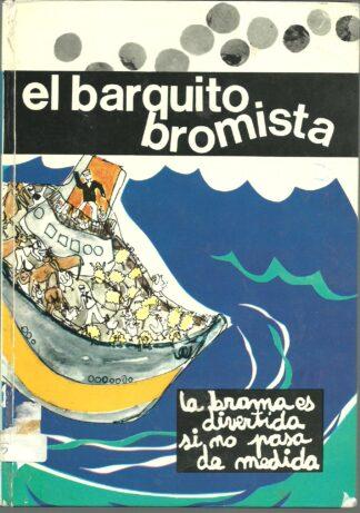 Portada EL BARQUITO BROMISTA - Mª ANGELES OLLE - LA GALERA
