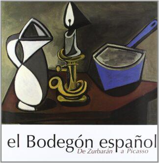 Portada EL BODEGON ESPAÑOL - VRIOS AUTORES - MUSEO DE BELLAS ARTES DE BILBAO