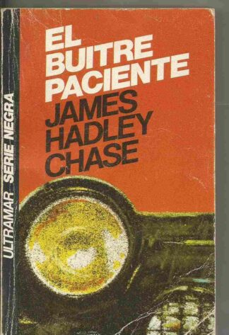 Portada EL BUITRE PACIENTE - JAMES HADLEY CHASE - ULTRAMAR