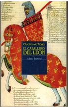 Portada EL CABALLERO DEL LEON - CHRETIEN DE TROYES - ALIANZA