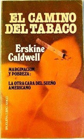 Portada EL CAMINO DEL TABACO - ERSKINE CALDWELLL - BRUGUERA