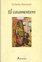 Portada EL CASAMENTERO - COLETTE DAVENAT - SALAMANDRA