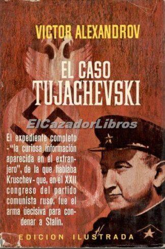 Portada EL CASO TUJACHEVSKI - VICTOR ALEXANDROV - PLAZA Y JANES