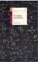 Portada EL CAZADOR DE ESTRELLAS - RICARDO GOMEZ - EDELVIVES