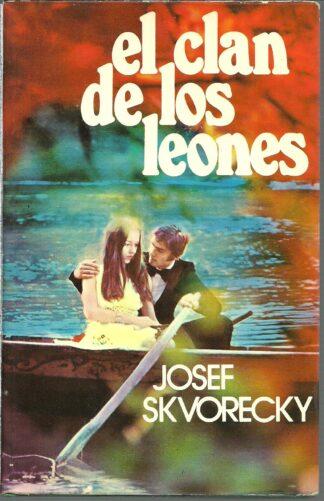 Portada EL CLAN DE LOS LEONES - JOSEH SKVORECKY - DOPESA