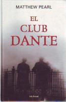 Portada EL CLUB DANTE - MATTHEW PEARL - SEIX BARRAL