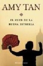 Portada EL CLUB DE LA BUENA ESTRELLA - AMY TAN - PLANETA INTERNACIONAL