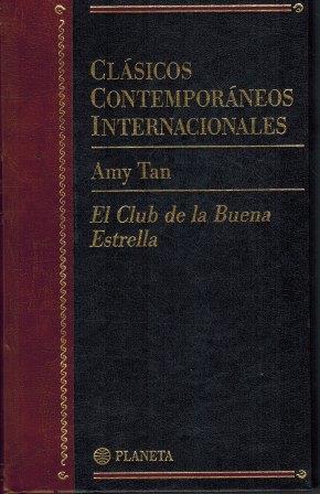 Portada EL CLUB DE LA BUENA ESTRELLA - AMY TAN - PLANETA