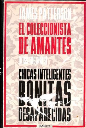 Portada EL COLECCIONISTA DE AMANTES - JAMES PATTERSON - PLANETA