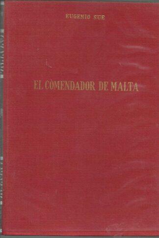 Portada EL COMENDADOR DE MALTA - EUGENIO SUE - ALONSO