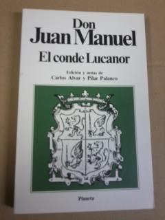 Portada EL CONDE LUCANOR - DON JUAN MANUEL - PLANETA