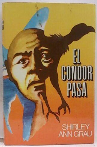 Portada EL CONDOR PASA - SHIRLEY ANN GRAU - DESTINO