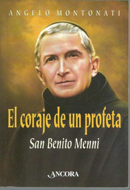 Portada EL CORAJE DE UN PROFETA - ANGELO MONTONATI - ANCORA