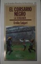 Portada EL CORSARIO NEGRO. LA VENGANZA - EMILIO SALGARI - ORBIS