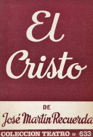 Portada EL CRISTO - JOSE MARTIN RECUERDA - ESCELICER