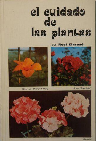 Portada EL CUIDADO DE LAS PLANTAS - NOEL CLARASO - CANTABRICA