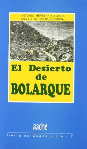 Portada EL DESIERTO DE BOLARQUE - ANTONIO HERRERA CASADO - AACHE