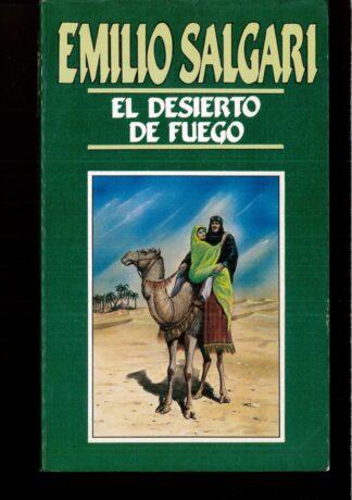 Portada EL DESIERTO DE FUEGO - EMILIO SALGARI - ORBIS