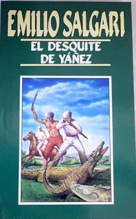 Portada EL DESQUITE DE YAÑEZ - EMILIO SALGARI - ORBIS