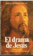 Portada EL DRAMA DE JESUS - JOSE JULIO MARTINEZ - MENSAJERO