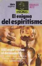 Portada EL ENIGMA DEL ESPIRITISMO - CHARLES RITZ - LIBRO EXPRESS