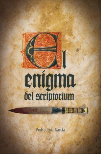 Portada EL ENIGMA DEL SCRIPTORIUM - PEDRO RUIZ GARCIA - SM