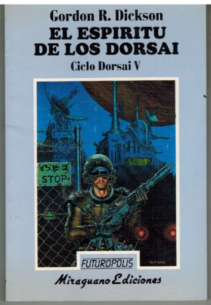 Portada EL ESPIRITU DE LOS DORSAI. CICLO DORSAI V - GORDON R DICKSON - MIRAGUANO
