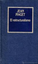 Portada EL ESTRUCTURALISMO - JEAN PIAGET - ORBIS