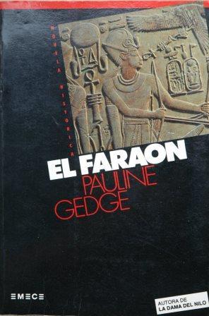 Portada EL FARAON - PAULINE GEDGE - EMECE