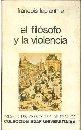 Portada EL FILOSOFO Y LA  VIOLENCIA - FRANCOIS LAPLANTINE - EDAF