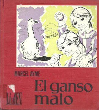 Portada EL GANSO MALO - MARCEL AYME - LUMEN