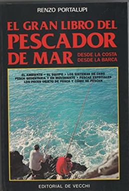 Portada EL GRAN LIBRO DEL PESCADOR DE MAR - RENZO PORTALUPI - DE VECCHI